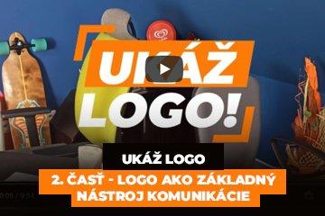 Ukáž logo - 2. časť - Logo ako základný nástroj komunikácie
